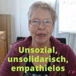 Unsolidarsich, unsozial, empathielos