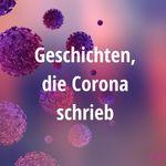Corona Geschichten
