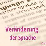 Veränderung der Sprache