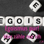 Egoismus - Nur ich zähle
